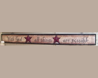 With God, all things are possible,  christian art print on wood sign by folk artist Laurie Sherrell
