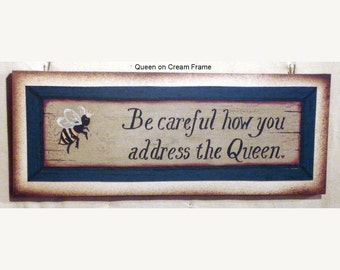 Be careful how you address the Queen, folk art print by Laurie Sherrell