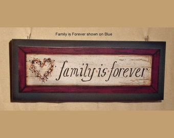Family is Forever folk art print on wood sign by Laurie Sherrell, shabby chic, primitive, country wall hanging home decor