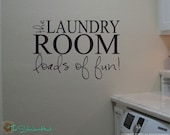 The Laundry Room Loads of Fun - Laundry Room Decor - Decor for Your Laundry Room - Saying Wall Words Vinyl Lettering Decals Stickers 1075