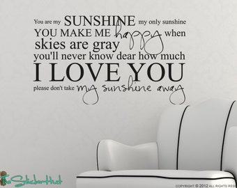 You Are My Sunshine My Only Sunshine Vinyl Lettering Sticky Vinyl Wall Accent Art Words Stickers Decals Nursery or Bedroom Decor 1330