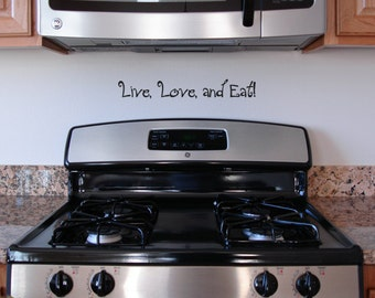 Live Love and Eat - Kitchen Decor Text Words Wall Art Graphics Lettering Decals Stickers 1333