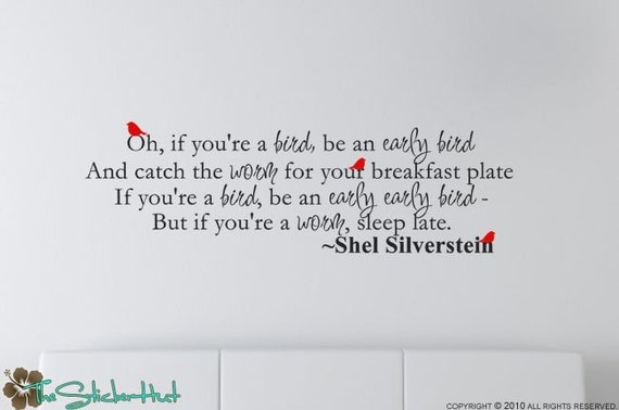 Shel Silverstein Famous Quotes: Oh If Youre A Bird Shel Silverstein Famous Quote Saying Vinyl