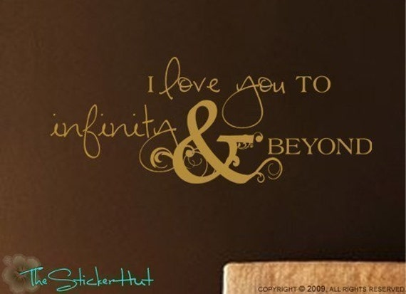 I Love You to Infinity and Beyond - Vinyl Lettering - Home Decor - Wall Stickers - Vinyl Wall Art Sticky Accent Words Stickers Decals 720