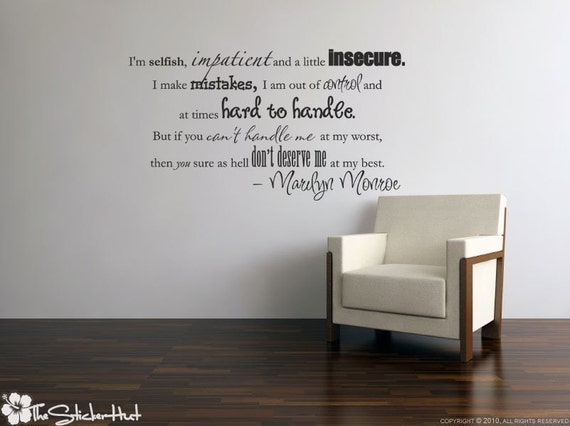 I'm selfish impatient Marilyn Monroe - Vinyl Lettering - Home Decor - Wall Decals - Quote Saying Vinyl Wall Art Words Decals Stickers 810
