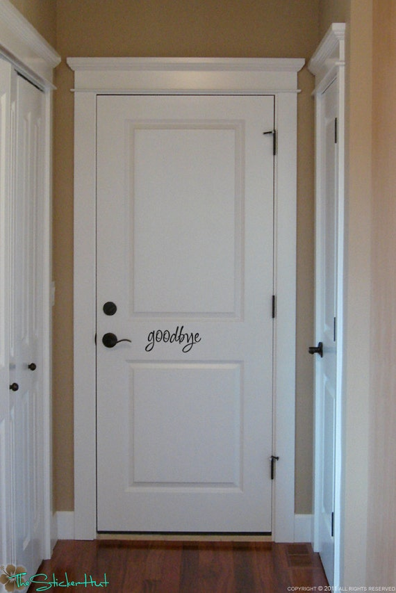 Items Similar To Goodbye Fancy Front Door Vinyl