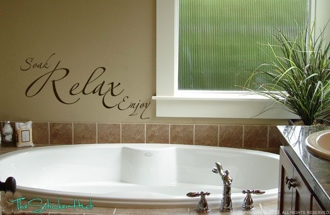 Soak relax enjoy bathroom sayings quote vinyl by thestickerhut for Bathroom wall decor quotes