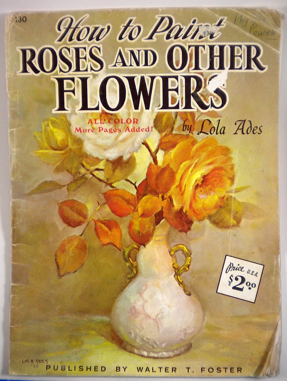 SALE - How to Paint Roses and Other Flowers 1970s Painting Instructional Booklet