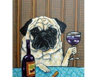 pug at the wine bar dog art signe art print 11x14