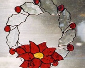 Wreath - 5 Choices - Christmas Wreaths - Beveled Stained  Glass Wreaths - Poinsettia - Holly - Candle