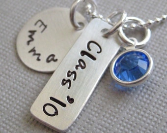 CLASS of 2010 Graduate - Handstamped Personalized Sterling Silver Necklace with a Freshwater Pearl or a Birthstone