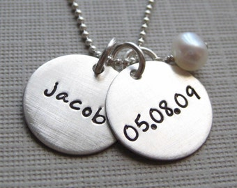 Baby's First Birthday / Baby Shower Gift - Hand stamped silver: a Name pendant and a Date pendant with a pearl