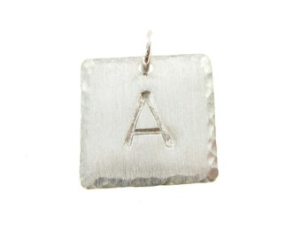 ADD an Initial Charm - 5/8 inch SQUARE hammered edge sterling silver tag