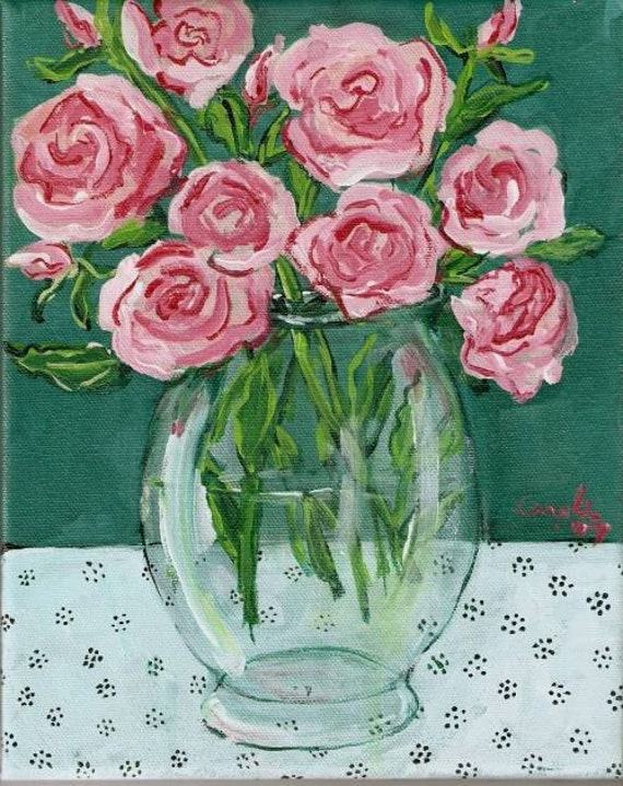 Original painting 8 X 10 Pink Roses by Carole Chapla