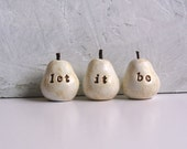 Mothers Day ... Handmade decorative polymer clay pears ... 3 Word Pears ... let it be