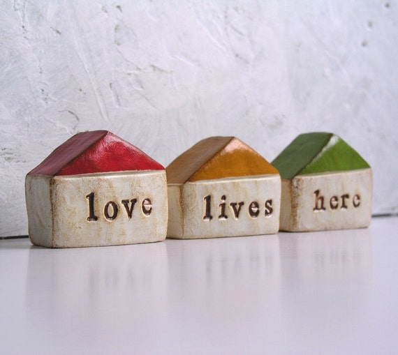 Rustic love lives here houses ...Three small handmade clay homes ... Keepsake Word Houses ... instant little neighborhood