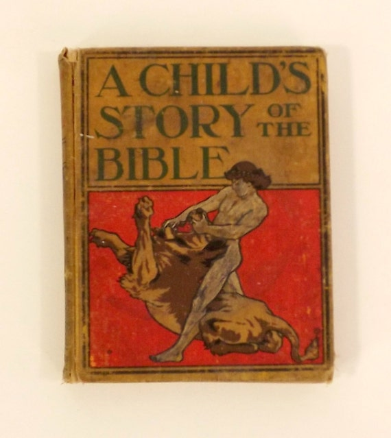 Vintage 1800's Book, A Child's Story of the Bible