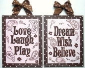Custom canvas brown pink dot paisley Love Laugh Play wall art hand painted sign dream wish believe set of 2 paintings children baby decor