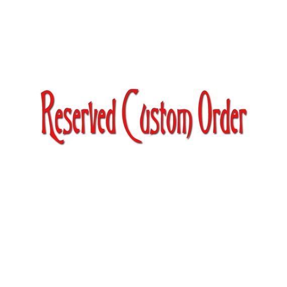 Custom order for adembling