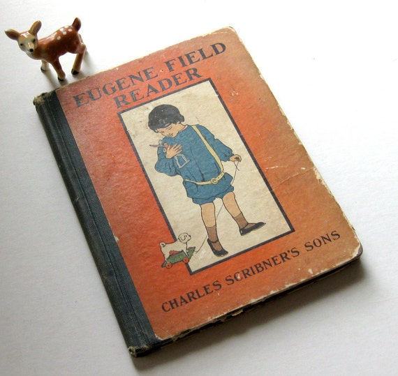 Vintage Lovely 1905 Eugene field Reader by Charles Scribner's Sons - Americana, Patriotic Illustrations