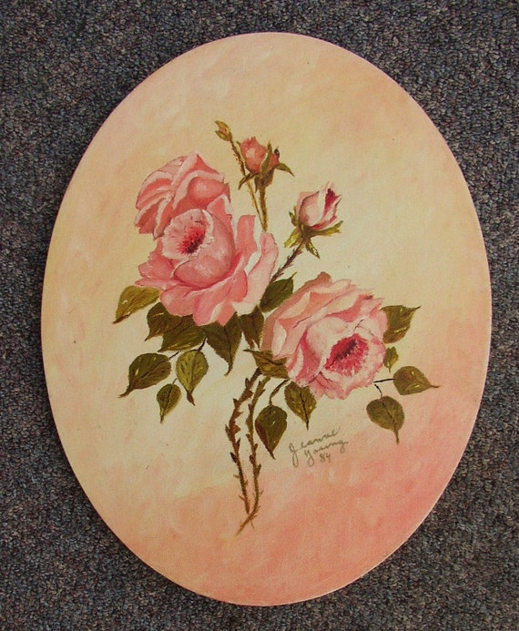 PRETTY AS A PICTURE....ROSES PAINTING...SIGNED, DATED 84...SHABBY CHIC, COTTAGE, ROMANTIC