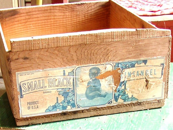 Vintage WOODEN BOX with LABEL, black baby , zinfandel, container, folky, shipping crate