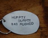 humpty dumpty was pushed key ring