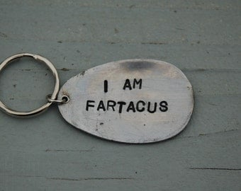 i am fartacus key ring