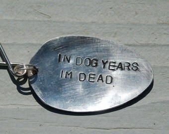 in dog years im dead key ring