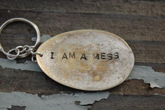 i am a mess