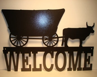 Covered Wagon Welcome