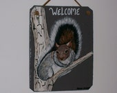 Cute little Gray Squirrel Welcome Slate