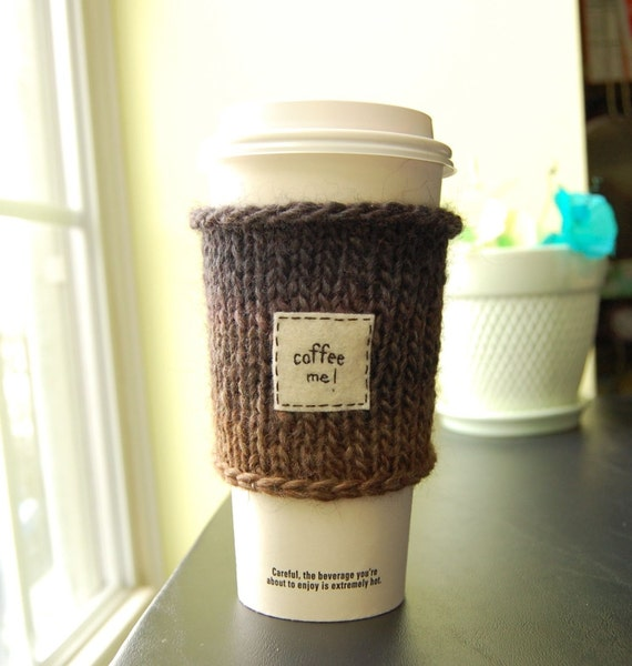 Coffee Me Take Out Cup Cozy