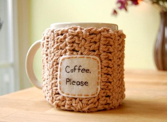 Coffee Please Mug Cozy Tan Crocheted Java Cup Cosy