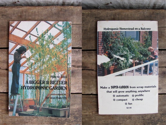 vintage 1970s book // How to Build a Bigger & Better Hydroponic Garden