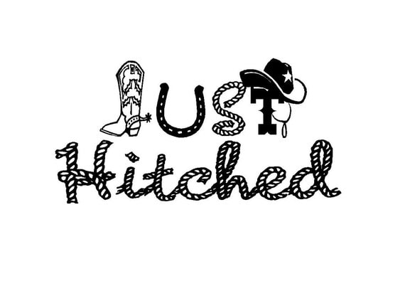 Just Hitched cowboy themed vinyl window decal 22 x 11 or option 2 Just Married