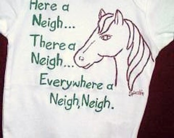 Horse Infant Bodysuit, Horse Says Neigh, Horse Lover, Horse Baby One Piece, Here a Neigh, There a Neigh,