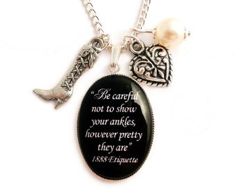 """Victorian charm necklace """"Be careful not to show your ankles, however pretty they are, 1888 Etiquette"""""""
