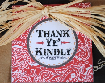 INSTANT DOWNLOAD (Digital) Cute Little Cowboy Thank You Favor Tags say Thank Ye' Kindly - Red bandana print, western font