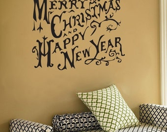 Merry Christmas and Happy New Year - Rustic - Wall Decals - Your Choice of Color