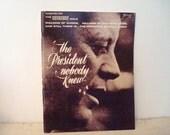The President Nobody Knew John F Kennedy 1963/64
