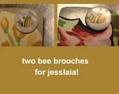 two bee brooches reserved for jesslaia