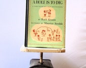Vintage Book -- A Hole Is To Dig -- Sendak Illustrations, Written by Ruth Krauss, Pub. 1952, Hardcover