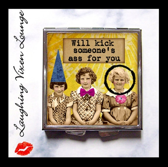 "Best Friends Compact Mirror - BFF Pill Box - ""Kick Ass"" - Girlfriends Funny Whimsical Retro Humor - Buddies Pals - Pill Case - Pillbox"