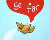 I Will Go Far- PRINT