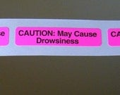 20 Pink 'CAUTION, May Cause Drowsiness' Stickers, 1.5 inch, SALE