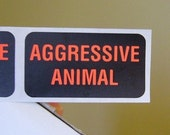 40 'Aggressive Animal' Warning Stickers, 1.5 inch