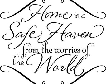 Home is a safe Haven vinyl wall decal sticker art
