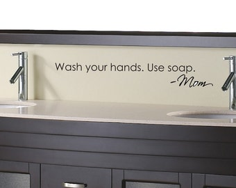 Wash your hands Love Mom bathroom Wall Decal in matte dark brown