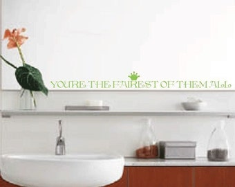 You're the fairest of them all mirror wall decal in matte white